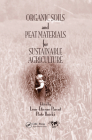 Organic Soils and Peat Materials for Sustainable Agriculture Cover Image