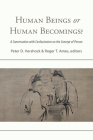 Human Beings or Human Becomings? Cover Image