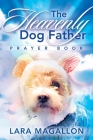 The Heavenly Dog Father Prayer Book Cover Image