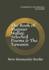 The Book of Mansur Hallaj: Selected Poems & The Tawasin Cover Image