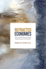 Refracted Economies: Diamond Mining and Social Reproduction in the North Cover Image