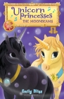 Unicorn Princesses 9: The Moonbeams Cover Image
