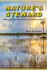Nature's Steward: A History of the Conservancy of Southwest Florida Cover Image
