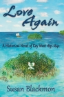 Love Again: A Historical Novel of Key West 1831-1842 Cover Image
