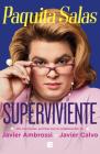 Paquita Salas, Superviviente / Paquita Salas. Survivor Cover Image