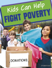 Kids Can Help Fight Poverty Cover Image