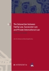 The Interaction between Family Law, Succession Law and Private International Law: Adapting to Change (European Family Law #50) Cover Image