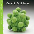 Lark Studio Series: Ceramic Sculptures Cover Image