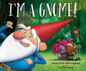 I'm a Gnome! Cover Image