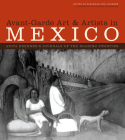 Avant-Garde Art & Artists in Mexico, 2-Volume Set: Anita Brenner's Journals of the Roaring Twenties Cover Image
