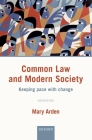 Common Law and Modern Society: Keeping Pace with Change Cover Image