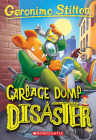 The Garbage Thief  (Geronimo Stilton #79) Cover Image