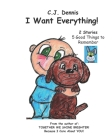 I Want Everything!: Cindy Lu Book - Made to SHINE Story Time - Values Cover Image