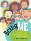 Being Me: A Kid's Guide to Boosting Confidence and Self-Esteem Cover Image