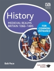 History for Common Entrance: Medieval Realms Britain 1066-1485 Cover Image