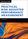 Practical Risk-Adjusted Performance Measurement (Wiley Finance) Cover Image