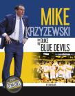 Mike Krzyzewski and the Duke Blue Devils Cover Image