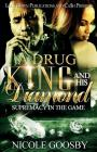 A Drug King and His Diamond: Supremacy in the Game Cover Image