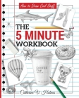 How to Draw Cool Stuff: The 5 Minute Workbook Cover Image
