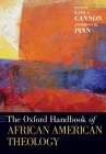 The Oxford Handbook of African American Theology Cover Image