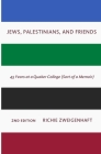 Jews, Palestinians, and Friends Cover Image