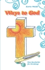 Ways to God: Eine Geschichte für Firmlinge Cover Image