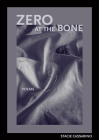 Zero at the Bone Cover Image