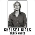 Chelsea Girls Lib/E Cover Image