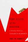 The State of the System: A Reality Check on Canada's Schools Cover Image