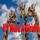 If I Were A Giraffe (Bright) Cover Image