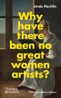 Why Have There Been No Great Women Artists?: 50th anniversary edition Cover Image