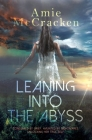 Leaning Into the Abyss Cover Image