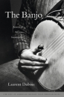 The Banjo: America's African Instrument Cover Image