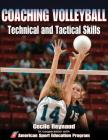Coaching Volleyball Technical and Tactical Skills Cover Image