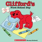Clifford's First School Day (Classic Storybook) Cover Image