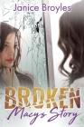 Broken: Macy's Story Cover Image