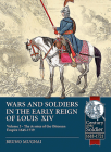 Wars and Soldiers in the Early Reign of Louis XIV, Volume 3: The Armies of the Ottoman Empire 1645-1719 (Century of the Soldier) Cover Image