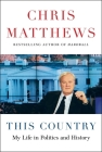 This Country: My Life in Politics and History Cover Image