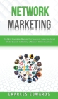 Network Marketing: The Most Complete Blueprint for Success. Learn the Social Media Secrets to Building a Massive Online Business. Cover Image