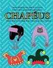 Livro para colorir para crianças de 4-5 anos (Chapéus): Este livro tem 40 páginas coloridas sem stress para reduzir a frustração e melhorar a confianç Cover Image