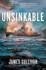 Unsinkable: Five Men and the Indomitable Run of the USS Plunkett Cover Image