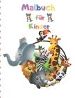 Malbuch für Kinder: Malbuch für Kinder im Vorschulalter 2-4 Cover Image