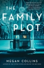 The Family Plot: A Novel Cover Image