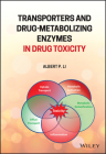 Transporters and Drug-Metabolizing Enzymes in Drug Toxicity Cover Image