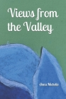 Views from the Valley Cover Image