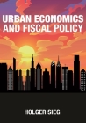 Urban Economics and Fiscal Policy Cover Image