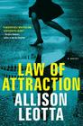 Law of Attraction: A Novel (Anna Curtis Series #1) Cover Image