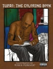 Tupac The Coloring Book: Until the End of Time Cover Image