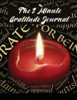 The 3 Minute Gratitude Journal: A Journal to Teach Children to Practice Gratitude and Mindfulness Cover Image