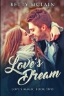 Love's Dream: Large Print Edition Cover Image